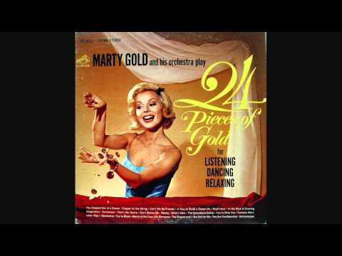 Marty Gold And His Orchestra - A Kiss To Build A Dream On