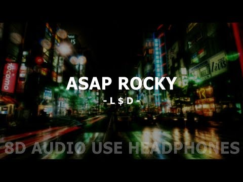 ASAP Rocky - L$D ll Lyrics + 8D AUDIO