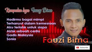 Kumpulan Lagu Fauzi Bima Pencipta Lagu Terhanyut Dalam Kemesraan dan Hadirmu Bagai Mimpi
