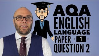 AQA English Language Paper 1 Question 2 (updated & animated)