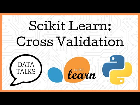 Scikit Learn Cross Validation