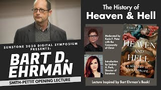 Smith-Pettit Lecture - Tнe History of Heaven and Hell
