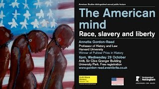 Lecture - Prof. Annette Gordon-Reed on Slavery and Race in the U.S.