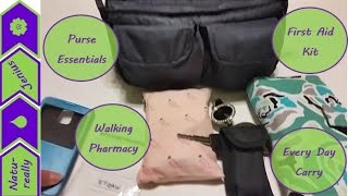 What's in my bag, purse essentials, walking pharmacy, every day carry, first aid kit