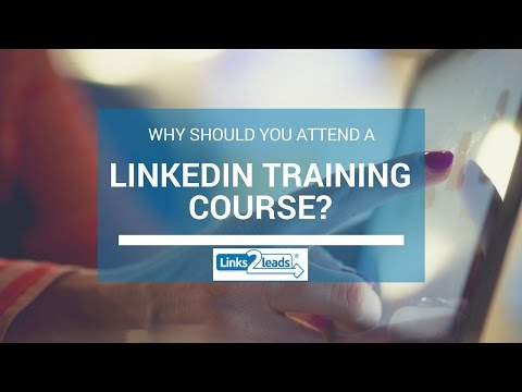 why-you-should-attend-a-linkedin-training-course?