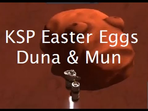 Finding Easter Eggs In Kerbal Space Program - Part II - Duna & The Mun
