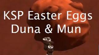 Finding Easter Eggs In Kerbal Space Program - Part II - Duna & The Mun