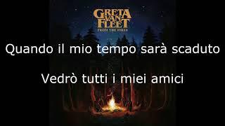 Greta Van Fleet Meet On The Ledge Traduzione Italiano