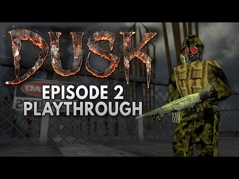 Dusk - Episode 2 Playthrough (Twitch VOD)