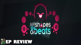 Just Shapes & Beats EP Review (Steam, Switch)