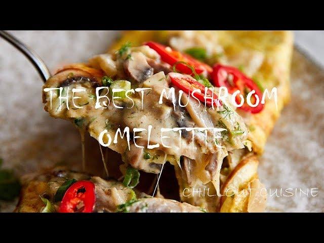 The Best Mushroom Omelette - 4K