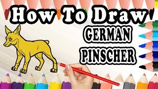 How To Draw A German Pinscher DOG | Drawing step by step Dog | Draw Easy For Kids