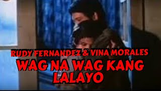 DON'T FORGET TO SUBSCRIBE     WAG NA WAG KANG LALAYO - RUDY FERNANDEZ COLLECTION Director Jose N. Carreon Writers Jose N. Carreon ...