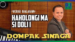 HAHOLONGI MA SI DOLI I (BALASAN)  (Official Music Video)-Dompak Sinaga