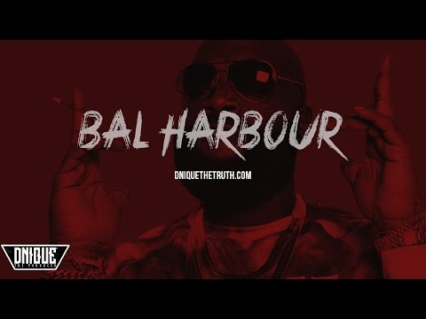 "Rick Ross Type Beat 2017 ""Bal Harbour"" (Prod. By DniqueTheTruth)"