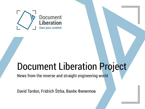 Document Liberation Project: News from the reverse and straight engineering world