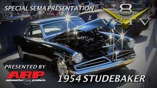 ARP Fasteners 1954 Johnson's Hot Rods Studebaker Video SEMA 2015 V8TV