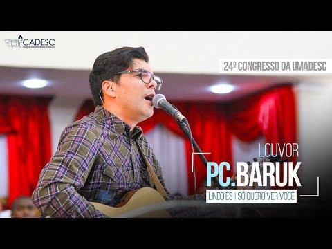 Lindo És/Só Quero Ver Você/Grandioso És Tu - Paulo César Baruk - 3º Dia - 24º Congresso da UMADESC