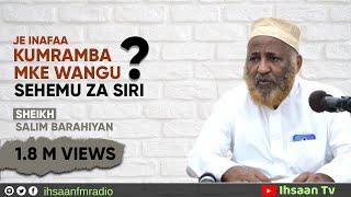 Inafaa kumramba Mkeo Sehem Za Siri? (Jibu kutoka kwa Sheikh Salim Barahiyan)