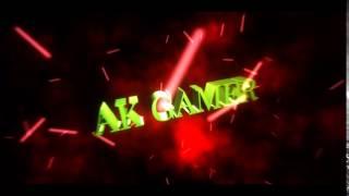 AK GAMER INTRO