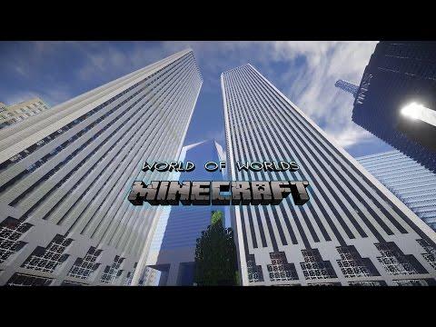 Minecraft City - World Of Worlds 2.0