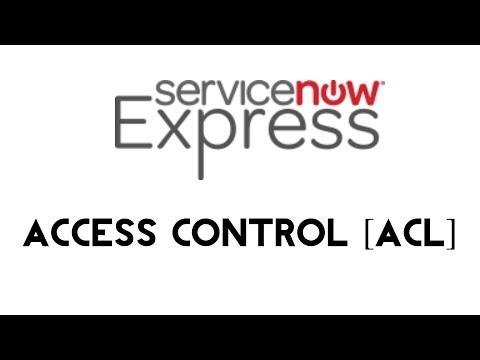 ServiceNow Express: Access Control - YouTube
