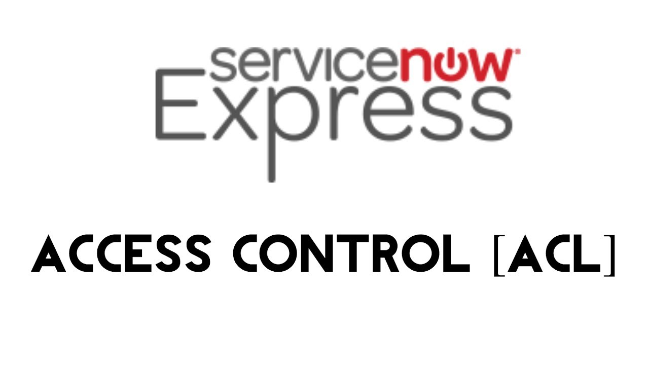 ServiceNow Express: Access Control
