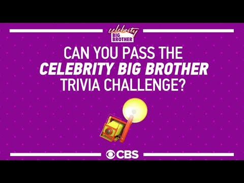 Celebrity Big Brother - Can You Pass The Celebrity Big Brother Trivia Challenge?