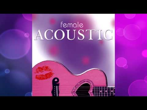 Female Acoustic Full Album