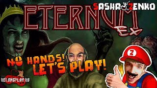 Eternum Gameplay (Chin & Mouse Only)