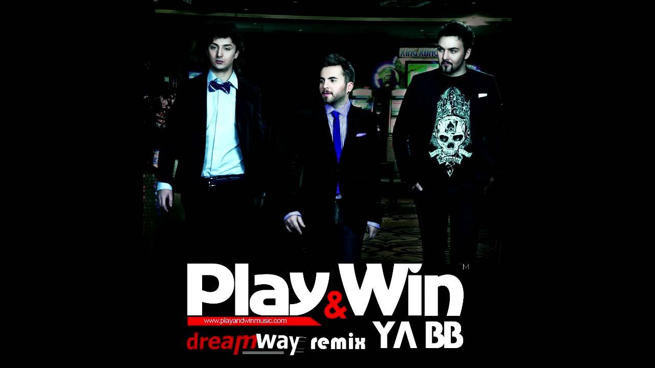 Play & Win  Ya Bb ( Dreamway Remix) Youtube
