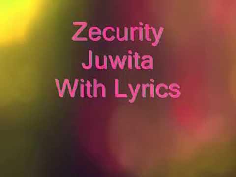 Zecurity - Juwita (lyrics)