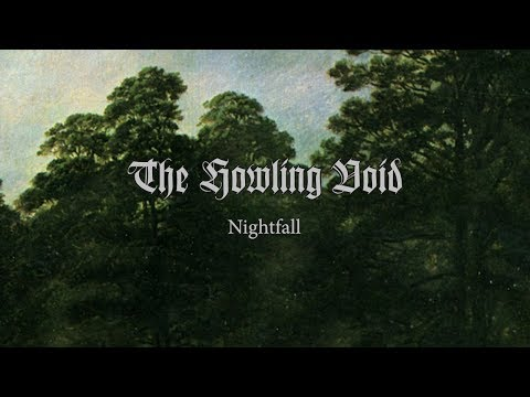 THE HOWLING VOID - Nightfall (2013) Full Album Official