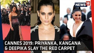 Cannes 2019 Red Carpet | Priyanka Chopra, Deepika Padukone, Kangana Ranaut Steal The Show