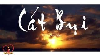Cát Bụi - Various Artist Nguyễn Hồng Ân [ Official ] || MV Official