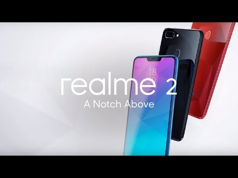 Realme 2 | A Notch Above