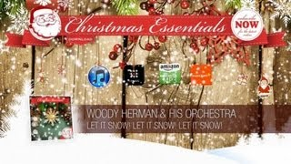 Woody Herman & His Orchestra - Let It Snow! Let It Snow! Let It Snow! // Christmas Essentials