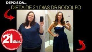 Dieta de 21 Dias - Dr Rodolfo Aurelio - Funciona