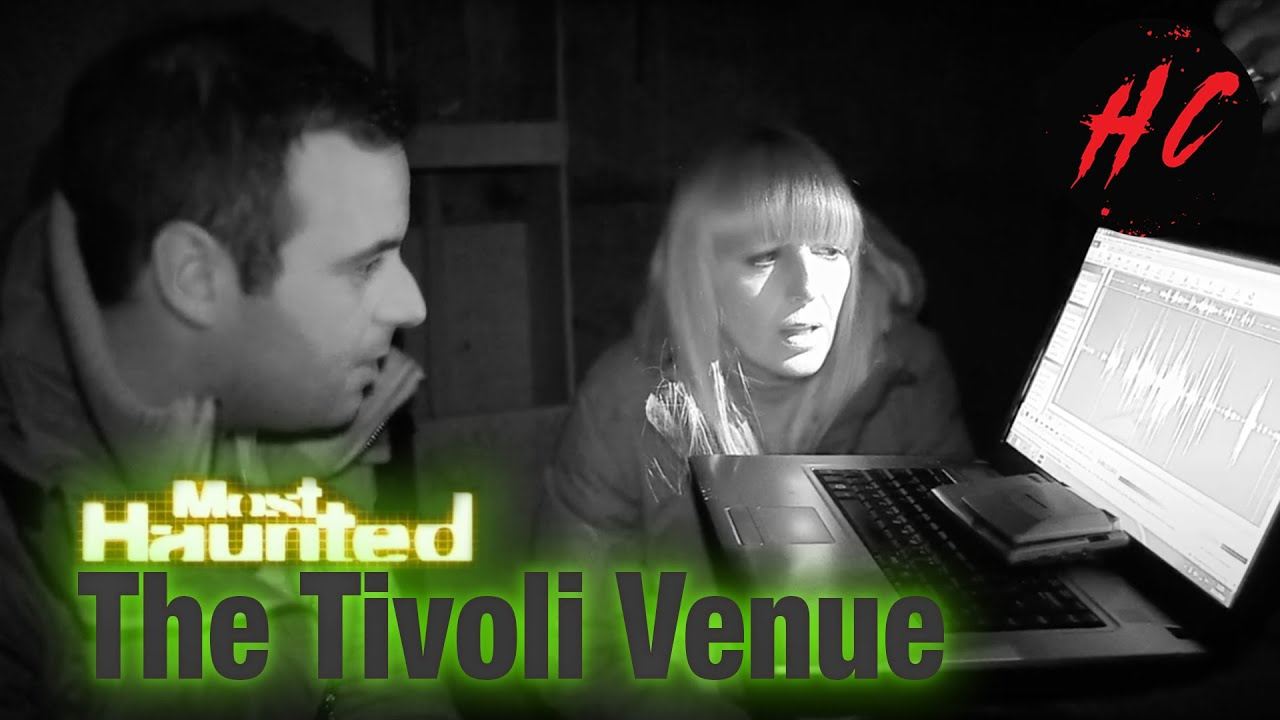 The Tivoli Venue Most Haunted S02 (Paranormal Horror)   Horror Central