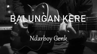 Download Mp3 Balungan Kere -  Ndarboy Genk   Acoustic Karaoke