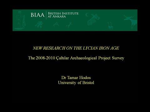New Research on the Lycian Iron Age: The 2008-10 Çaltılar Archaeo. Project Survey- Dr. Tamar Hodos