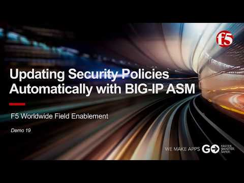 ASM Demo 19: Updating Security Policies Automatically with F5 BIG-IP ASM