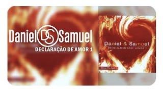 Cd declaração de amor daniel e samuel