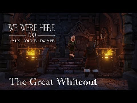 The Great Whiteout | We Were Here Too |