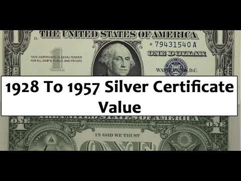 How Much Are Silver Certificates Worth From 1928 To 1957? Are They Rare?