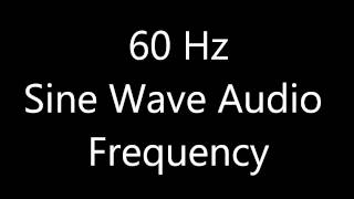 60 Hz Sine Wave Sound Frequency Tone Bass