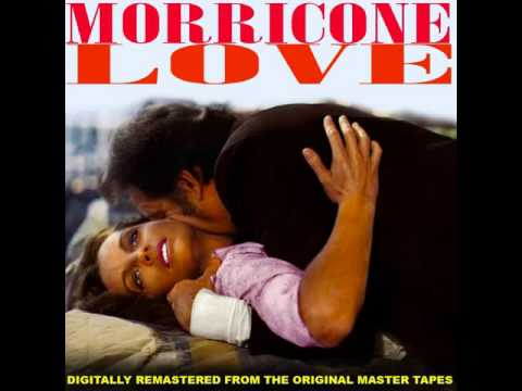 Ennio Morricone - Morricone Love (Official Soundtrack Collection)