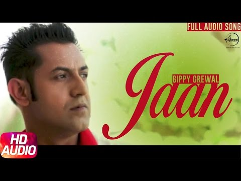 Jaan (Audio Song) | Gippy Grewal | Full Audio Song | Speed Records