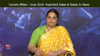 T-SAT || Current  Affairs - June 2018 - Important Dates And States In News || Deepika Reddy
