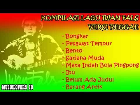 Kompilasi Lagu-Lagu Iwan Fals [Versi Reggae]